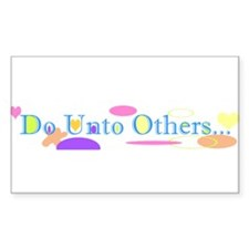 Do Unto Others Rectangle Decal