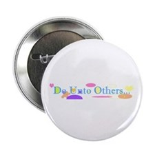 """Do Unto Others 2.25"""" Button (10 pack)"""