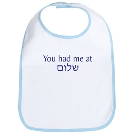 You had me at Shalom Bib