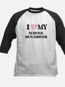 I love my School Bus Driver (Heart Baseball Jersey