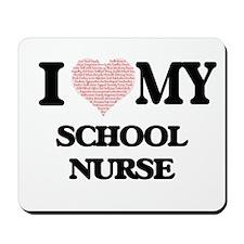 I love my School Nurse (Heart Made from Mousepad