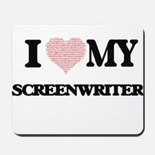 I love my Screenwriter (Heart Made from Mousepad
