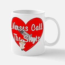 All Nurses Call The Shots Mugs