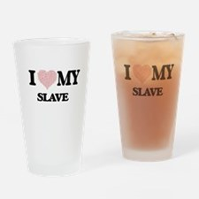 I love my Slave (Heart Made from Wo Drinking Glass