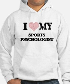 I love my Sports Psychologist (H Hoodie