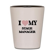 I love my Stage Manager (Heart Made fro Shot Glass