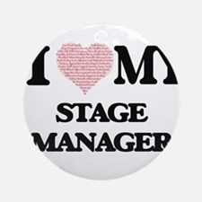 I love my Stage Manager (Heart Made Round Ornament