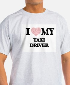 I love my Taxi Driver (Heart Made from Wor T-Shirt