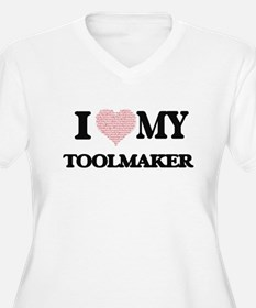 I love my Toolmaker (Heart Made Plus Size T-Shirt