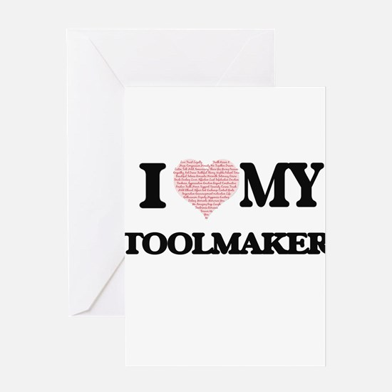 I love my Toolmaker (Heart Made fro Greeting Cards