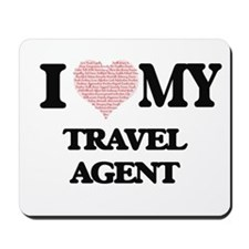 I love my Travel Agent (Heart Made from Mousepad