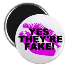 """""""Yes They're Fake!"""" 2.25"""" Magnet (100 pack)"""