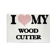 I love my Wood Cutter (Heart Made from Wor Magnets
