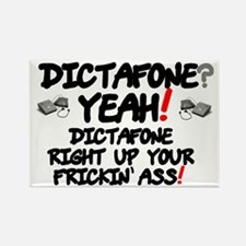 DICTAFONE? - YEAH! - DICTAFONE RIGHT UP YO Magnets