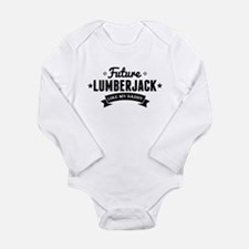 Future Lumberjack Like My Daddy Body Suit