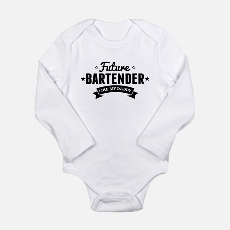 Future Bartender Like My Daddy Body Suit