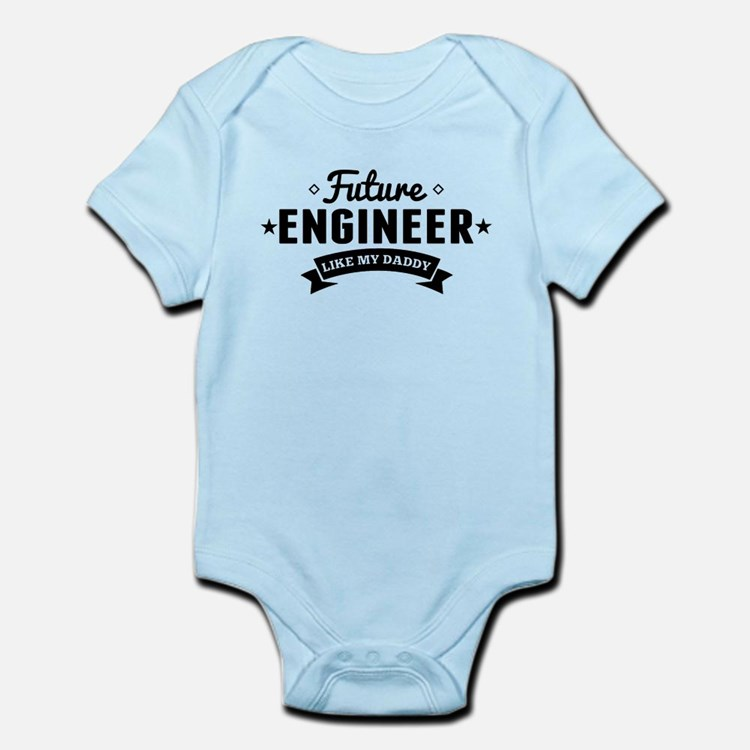 Future Engineer Like My Daddy Body Suit