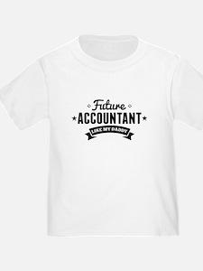 Future Accountant Like My Daddy T-Shirt