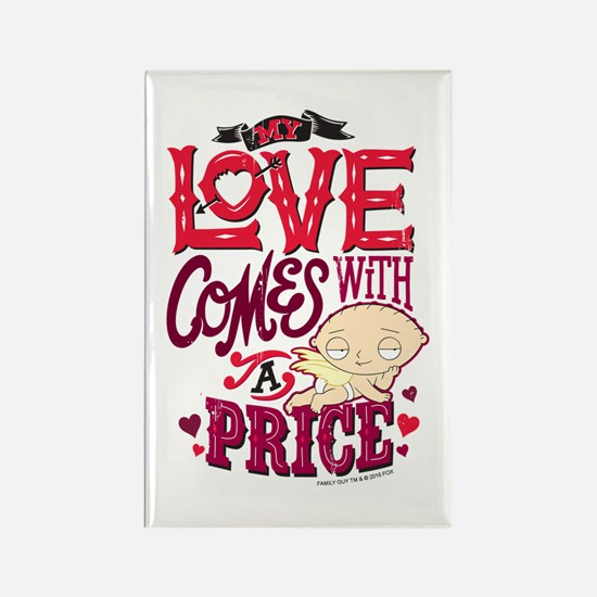 Family Guy Love Comes with a Pric Rectangle Magnet