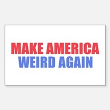 Make America Weird Again Decal