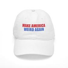 Make America Weird Again Baseball Baseball Baseball Cap