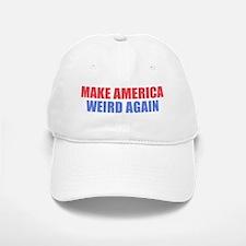 Make America Weird Again Baseball Cap
