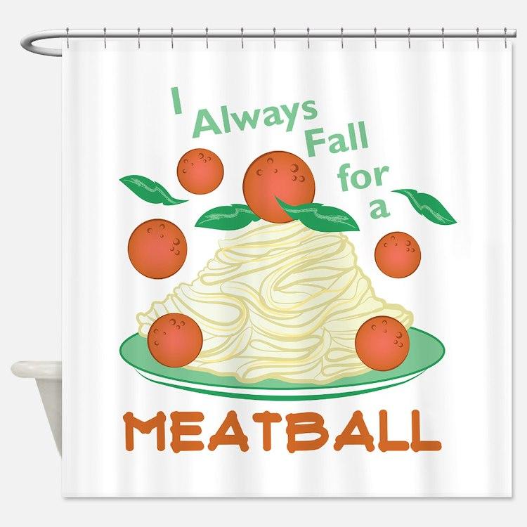 Fall For A Meatball Shower Curtain