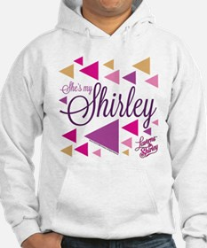 Laverne and Shirley: She's My Sh Hoodie