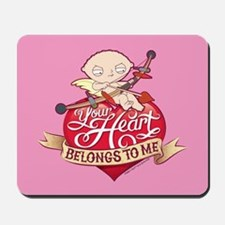 Family Guy Your Heart Belongs to Me Mousepad