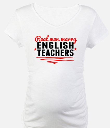 Real Men Marry English Teachers Shirt