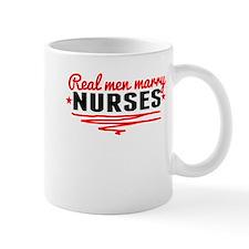 Real Men Marry Nurses Mugs
