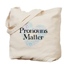 Pronouns Matter Tote Bag