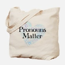 Pronouns Matter Tote Bag