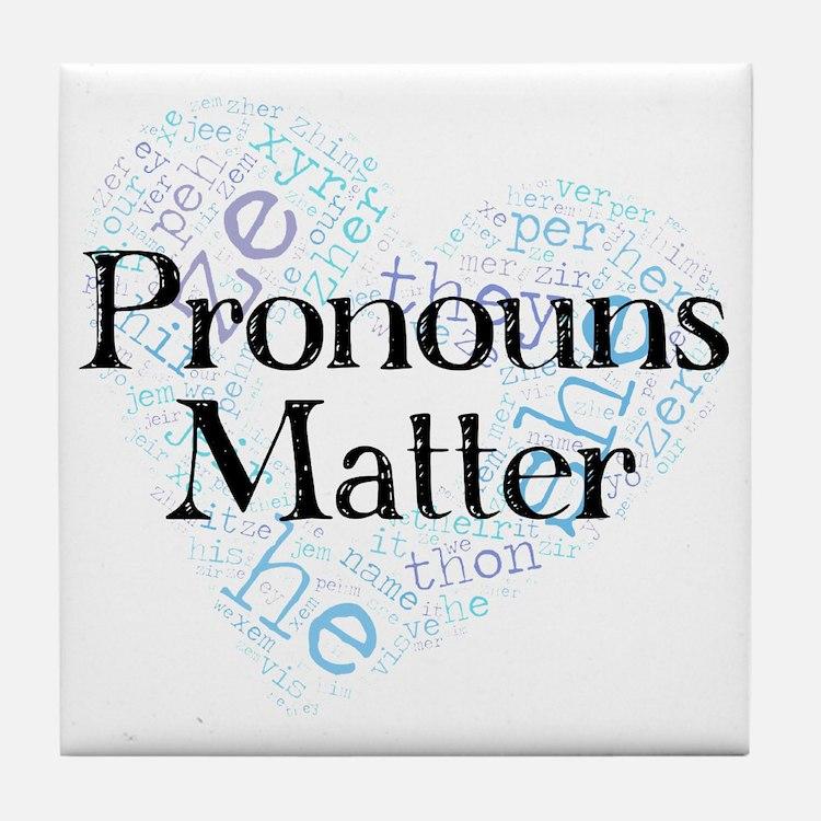 Pronouns Matter Tile Coaster