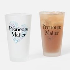 Pronouns Matter Drinking Glass