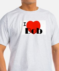 I Love Bob Ash Grey T-Shirt