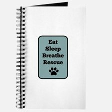 Eat, Sleep, Breathe, Rescue Journal