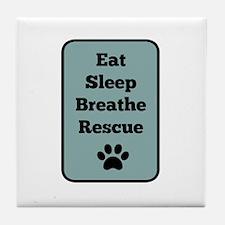 Eat, Sleep, Breathe, Rescue Tile Coaster