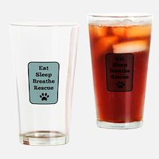 Eat, Sleep, Breathe, Rescue Drinking Glass