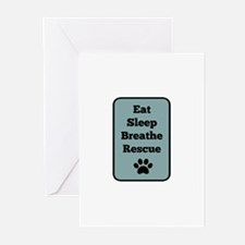 Eat, Sleep, Breathe, Rescue Greeting Cards