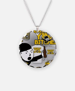 Drink up Yinz Bitches 2016 Necklace