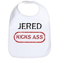 JERED kicks ass Bib