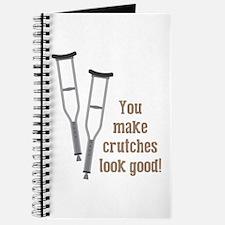 Crutches Look Good Journal