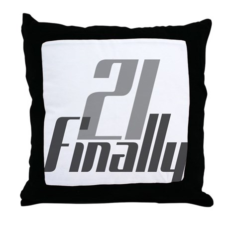 21 Finally Birthday 21st Throw Pillow