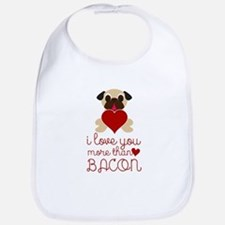 I Love You More Than Bacon Valentine Fawn Pug Bib