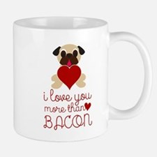 I Love You More Than Bacon Valentine Fawn Pug Mugs