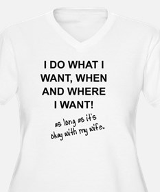 Funny I do what i want T-Shirt