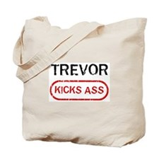 TREVOR kicks ass Tote Bag