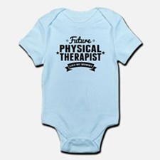 Future Physical Therapist Like My Mommy Body Suit