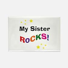 My Sister Rocks! Rectangle Magnet